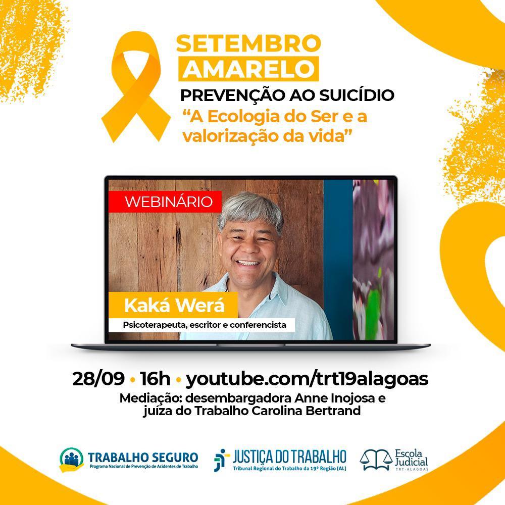 Setembro Amarelo: TRT/AL promove webinário com o terapeuta Kaká Werá no dia 28.09