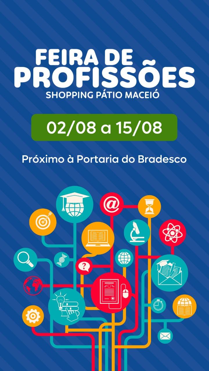 Shopping Pátio Maceió realiza a segunda edição da Feira das Profissões com muitas novidades e oportunidades exclusivas