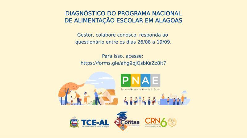 Tribunal de Contas em parceria com a Escola de Contas Públicas e o Conselho Regional de Nutricionistas 6ª Região realizarão pesquisa para o diagnóstico do Programa Nacional de Alimentação Escolar – PNAE em Alagoas